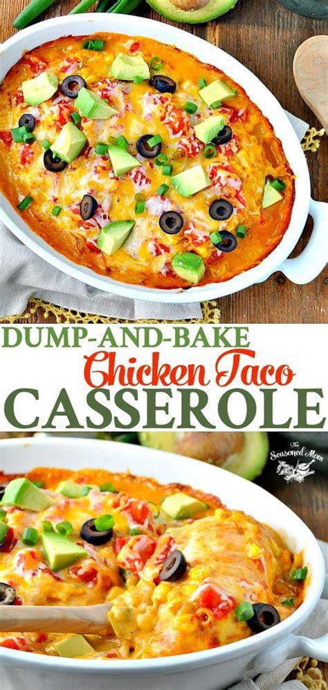 Dump and Bake Chicken Taco Casserole | Recipe | Baked ...