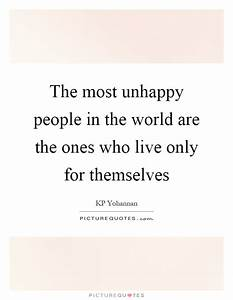 Unhappy People Quotes & Sayings   Unhappy People Picture ...