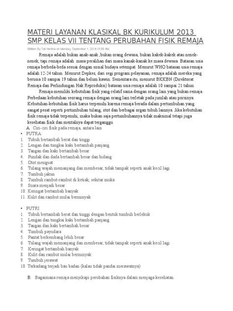 Pada postingan kali ini penulis ingin mengelompokkan materi bahasa inggris kelas 8/viii semester i di sini sehingga akan memudahkan pengunjung. Materi Layanan Klasikal Bk Kurikulum 2013 Smp Kelas Vii ...