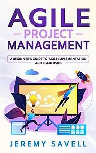 Agile Project Management  A Beginner U0026 39 S Guide To Agile