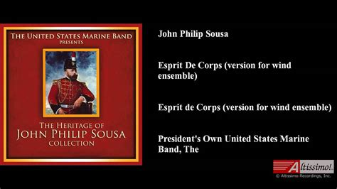 John Philip Sousa, Esprit De Corps (version For Wind