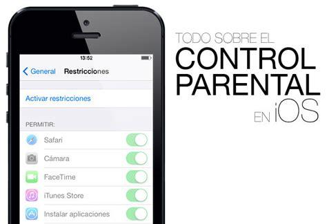 parental iphone parental para iphone y ipod touch con ios 7