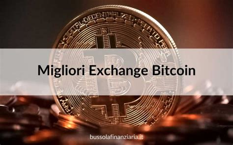 We've listed the best bitcoin exchanges so you can choose the best place to buy bitcoin. Migliori Exchange Bitcoin: guida ai 10 più convenienti del ...