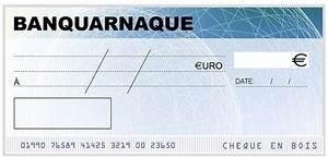 Faux Cheque De Banque Recours : de faux ch ques une vraie arnaque ~ Gottalentnigeria.com Avis de Voitures