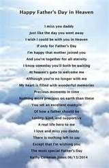 Send warm wishes to your dearest papa on this special occasion using these lovely heartfelt quotes. Pin Fathers Day Poems In Heaven on Pinterest | Fathers day ...