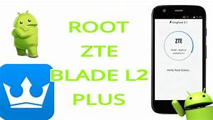 Root Zte Blade L2 Plus