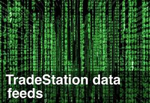 Tradestation Data Feeds You Need For Emini Day Trading