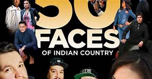 Indian Country Today Premieres '50 Faces of Indian Country ...