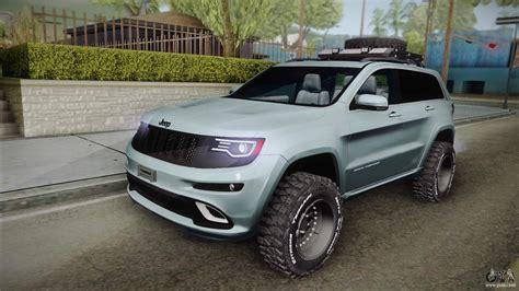 raised jeep grand cherokee jeep grand cherokee srt lifted for gta san andreas