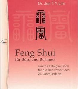 Feng Shui Büro : feng shui f r b ro und business von jes t y lim ~ A.2002-acura-tl-radio.info Haus und Dekorationen