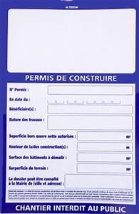 Panneau De Permis De Construire : l 39 affichage du permis de construire nouvelles mentions ~ Dailycaller-alerts.com Idées de Décoration