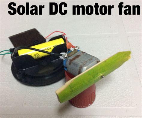 how to make a solar powered fan solar powered dc motor fan
