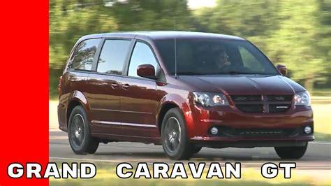 2017 Dodge Grand Caravan Gt by 2017 Dodge Grand Caravan Gt