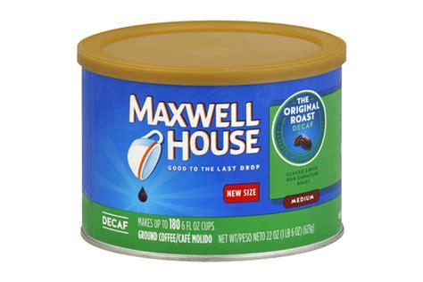 Maxwell House Decaf Original Roast Ground Coffee 22 Oz Black Coffee Julie London Lyrics Rival Sons On Keto Line Dance Peet's Types John Askew Peet�s Major Dickason�s Blend