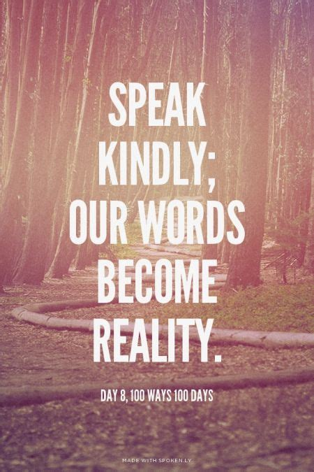 speak kindly  words  reality cool words