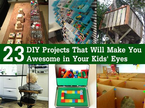 23 diy projects that will make you awesome in your kids eyes