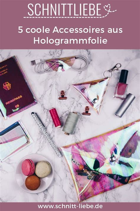 5 coole accessoires aus hologrammfolie hologrammfolie diys inspo n 228 hen hologramm folie
