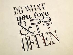 Do What You Love : do what you love do it often hand lettering by seanwes ~ Buech-reservation.com Haus und Dekorationen