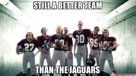 Jaguars Memes - still better than the jaguars meme