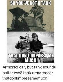 Ww2 Memes - 25 best memes about ww2 tank ww2 tank memes