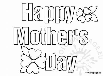 Mothers Coloring Happy Mother Pages Colouring Printable