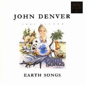 Earth Songs John Denver Earth Quotes