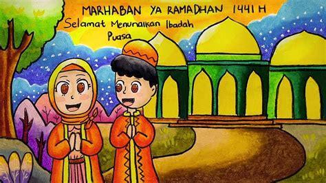 cara menggambar poster tema marhaban ya ramadhan 1441 h