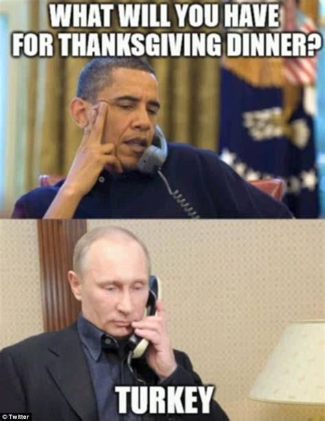 Putin Meme - vladimir putin and turkey memes appear online on thanksgiving daily mail online