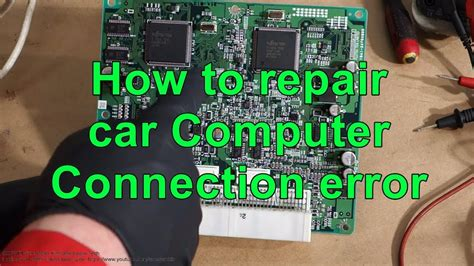 How To Repair Car Computer Ecu. Connection Error Issue