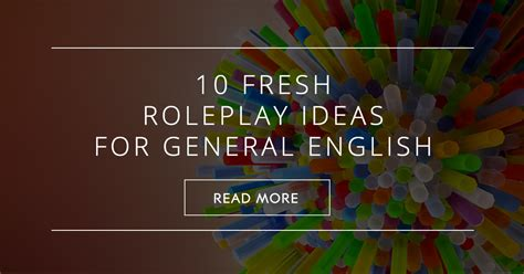 fresh roleplay ideas  general english