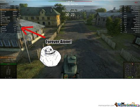 World Of Tanks Memes - forever alone world of tanks by saphyron meme center