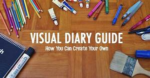 Visual Diary Guide