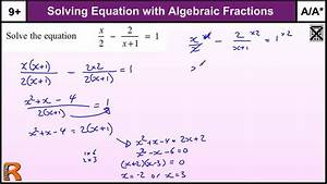 Equation With Algebraic Fractions Gcse Maths Higher Revision Exam Paper Practice  U0026 Help