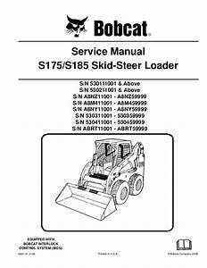 Bobcat S185 Skid Steer Loader Service Repair Manual S  N