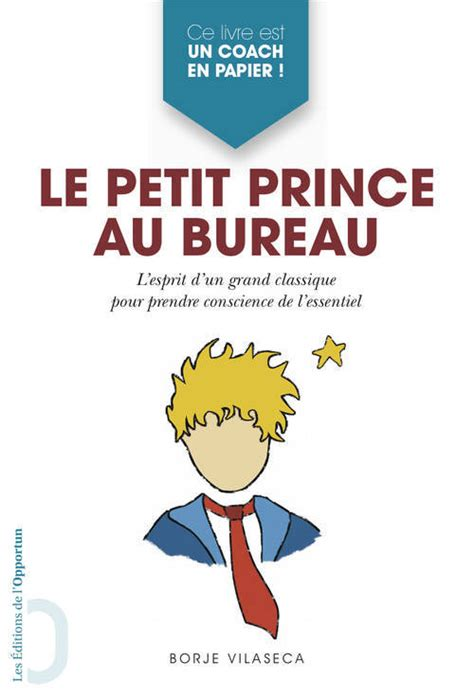 livre le petit prince au bureau borja vilaseca 201 ditions de l opportun hors coll