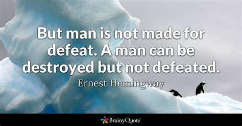 man     defeat  man   destroyed