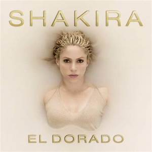 Preview new Music by Shakira with El Dorado