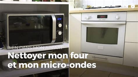 Nettoyer Mon Micro-ondes Et Mon Four