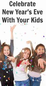 Celebrate New Year's Eve With Your Kids