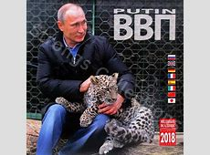 Putin 2018 Calendar shows him cuddling kittens and hunting