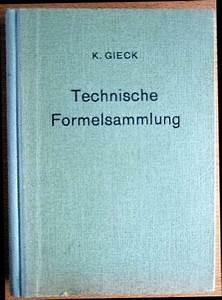 Integral Rechnung : technische formelsammlung von kurt gieck zvab ~ Themetempest.com Abrechnung