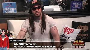 Andrew W.K. – full interview – Rover's Morning Glory