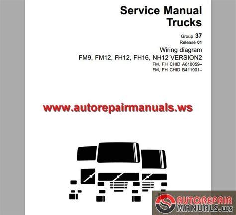 volvo trucks fm9 12 fh12 16 nh12 wiring diagram auto repair manual forum heavy equipment