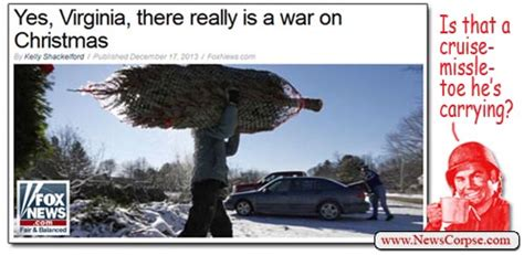 War On Christmas Meme - fox news is right there really is a war on christmas by racist christians news corpse