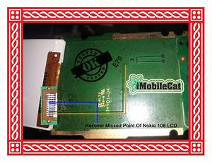 Recover Most Wanted Lcd Point Of Nokia 108
