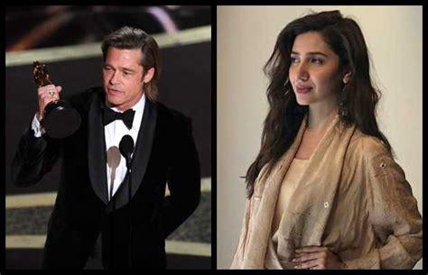Mahira Khan is Enchanted by Brad Pitt Over His Oscar ...