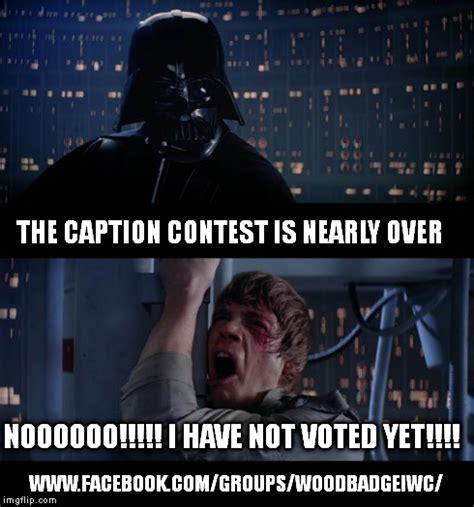 Caption Meme - star wars no meme imgflip