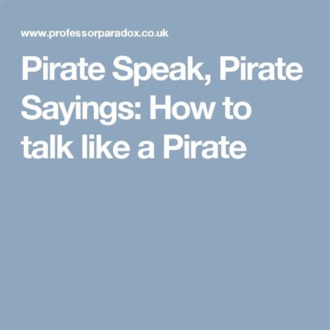 Bedroom Talk Phrases by Best 20 Pirate Sayings Ideas On