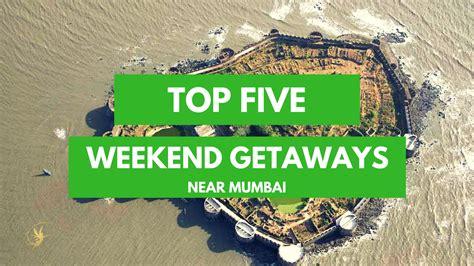 best weekend getaways in the south top 5 weekend getaway spots near mumbai priya adivarekar diary of a dancebee entertainment