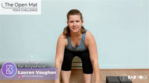She's been easing into it for the past six to seven months with no meat (and the occasional butter and honey). Day 18 Open Mat Challenge: Chair Yoga For Anywhere - Bad ...